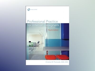 Professional Practice for Interior Designers, 4th Edition av Christine M.Piotrowski