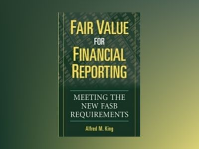 Fair Value for Financial Reporting av A. M. King