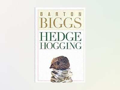 Hedgehogging av Barton Biggs