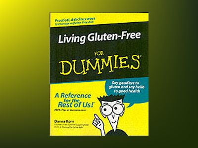 Living Gluten-Free For Dummies av Danna Korn