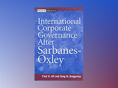 International Corporate Governance After Sarbanes-Oxley av Paul Ali