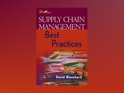 Supply Chain Management Best Practices av David Blanchard