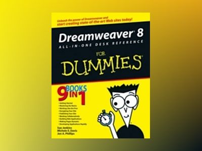 Dreamweaver 8 All-in-One Desk Reference For Dummies av Sue Jenkins