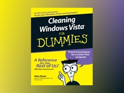 Cleaning Windows VistaTM For Dummies av Allen Wyatt
