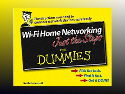Wi-Fi Home Networking Just the StepsTM For Dummies av Keith Underdahl