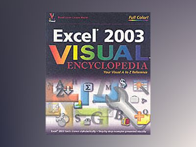 Excel 2003 VisualTM Encyclopedia av Sherry Willard Kinkoph