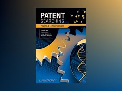 Patent Searching: Tools & Techniques av David Hunt
