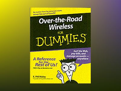Over-the-Road Wireless For Dummies av E. Phil Haley