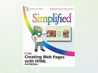 Creating Web Pages with HTML Simplified, 3rd Edition av Sherry Willard Kinkoph