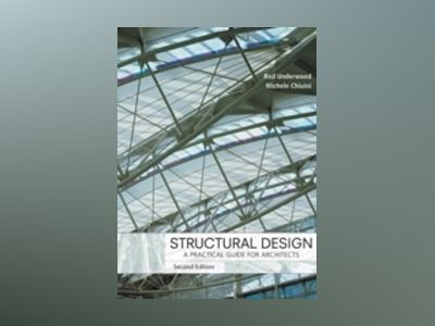 Structural Design: A Practical Guide for Architects, 2nd Edition av James R. Underwood