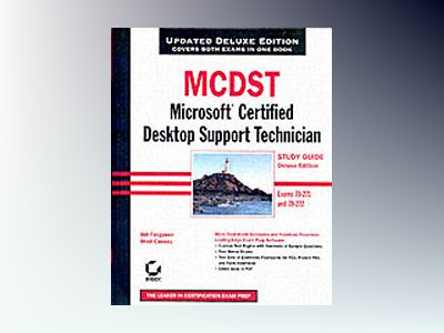MCDST: Microsoft Certified Desktop Support Technician Study Guide: Exams 70 av Bill Ferguson