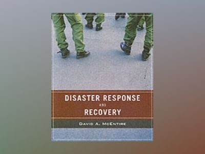 Wiley Pathways Disaster Response and Recovery av David McEntire