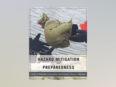 Wiley Pathways Hazard Mitigation and Preparedness av David J. Brower