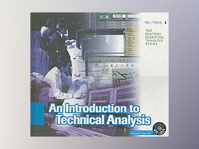 Introduction to Technical Analysis av Reuters Limited