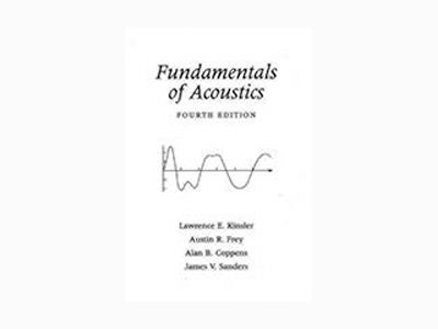Fundamentals of Acoustics, 4th Edition av Lawrence E. Kinsler