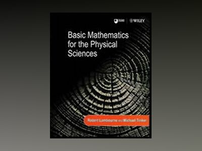 Basic Mathematics for the Physical Sciences av Robert Lambourne