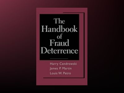 The Handbook of Fraud Deterrence av Harry Cendrowski