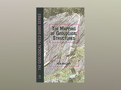 The Mapping of Geological Structures av K. R. McClay