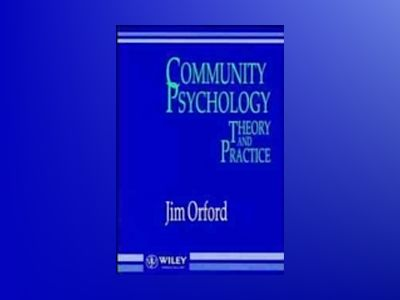 Community Psychology: Theory and Practice av Jim Orford