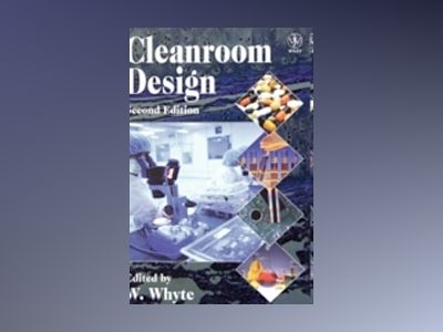 Cleanroom Design, 2nd Edition av William Whyte