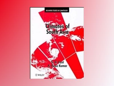 Climates of South Asia av G. B. Pant