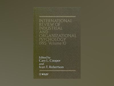 International review of industrial and organizational psychology av C. L. Cooper