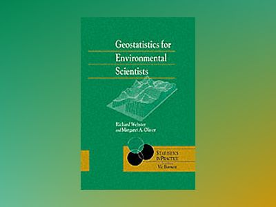 Geostatistics for Environmental Scientists av Richard Webster
