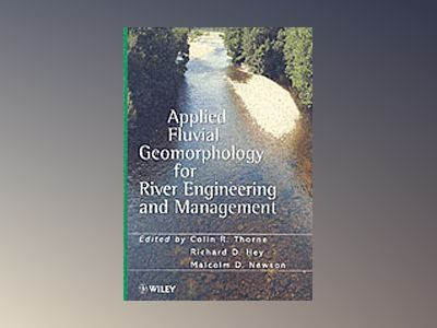 Applied Fluvial Geomorphology for River Engineering and Management av C. R. Thorne