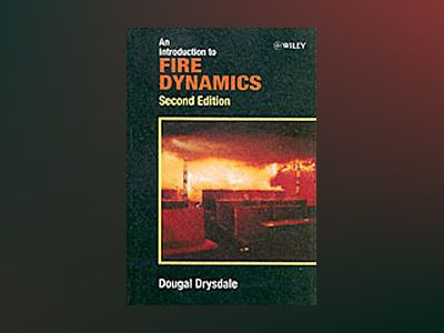 An Introduction to Fire Dynamics, 2nd Edition av Dougal Drysdale