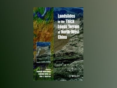 Landslides in the Thick Loess Terrain of North-West China av Edward Derbyshire