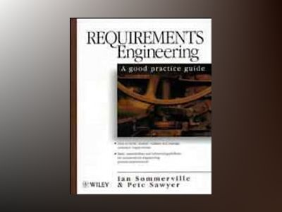 Requirements Engineering: A Good Practice Guide av Ian Sommerville