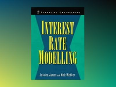 Interest Rate Modelling av Jessica James