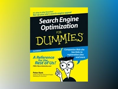 Search Engine Optimization For Dummies , 2nd Edition av Peter Kent