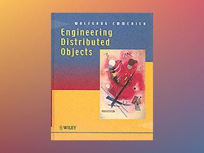 Engineering Distributed Objects av Wolfgang Emmerich