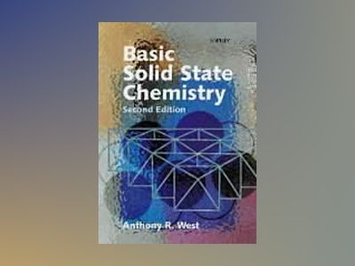 Basic Solid State Chemistry, 2nd Edition av Anthony R. West