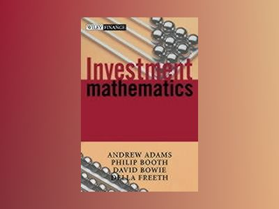 Investment Mathematics av Andrew T. Adams