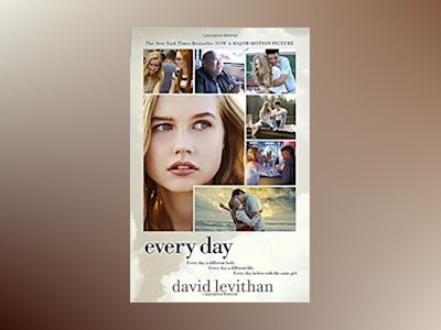 Every Day Movie Tie-In Edition av David Levithan