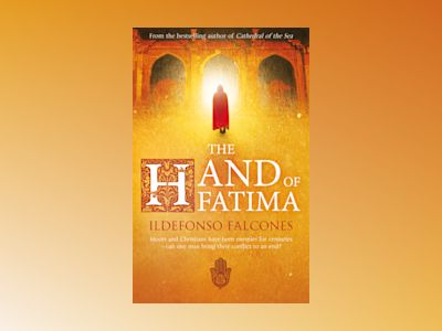The Hand of Fatima av Ildefonso Falcones