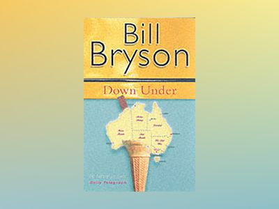 Down under av Bill Bryson