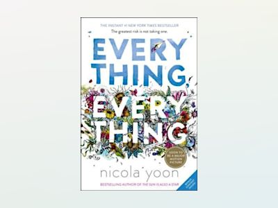 Everything, Everything av Nicola Yoon