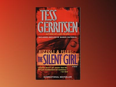 The Silent Girl av Tess Gerritsen