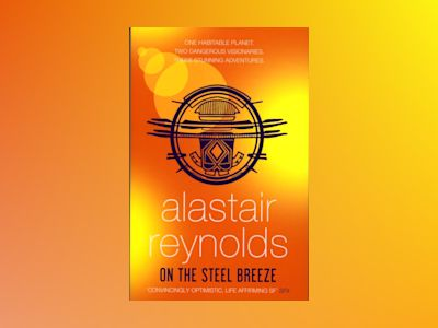 On the Steel Breeze av Alastair Reynolds