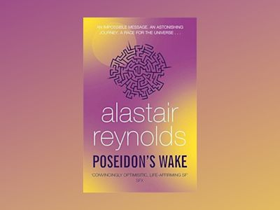 Poseidon's Wake av Alastair Reynolds