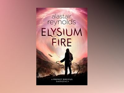 Elysium Fire av Alastair Reynolds
