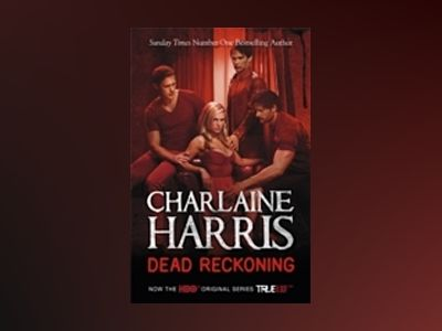 Dead Reckoning Tv Tie-in av Charlaine Harris