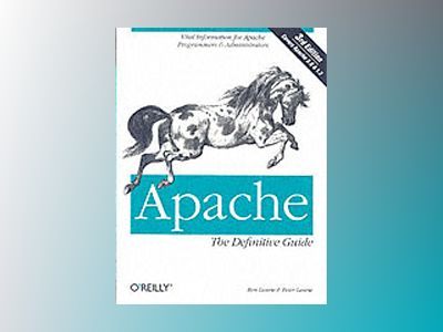 Apache The Definitive Guide av Laurie