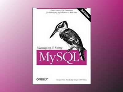 Managing & Using MySQL av Reese