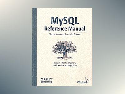 MySQL Reference Manual av Widenius