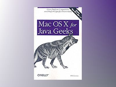 Mac OS X for Java Geeks av Iverson