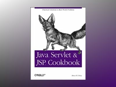 Java Servlet & JSP Cookbook av Perry